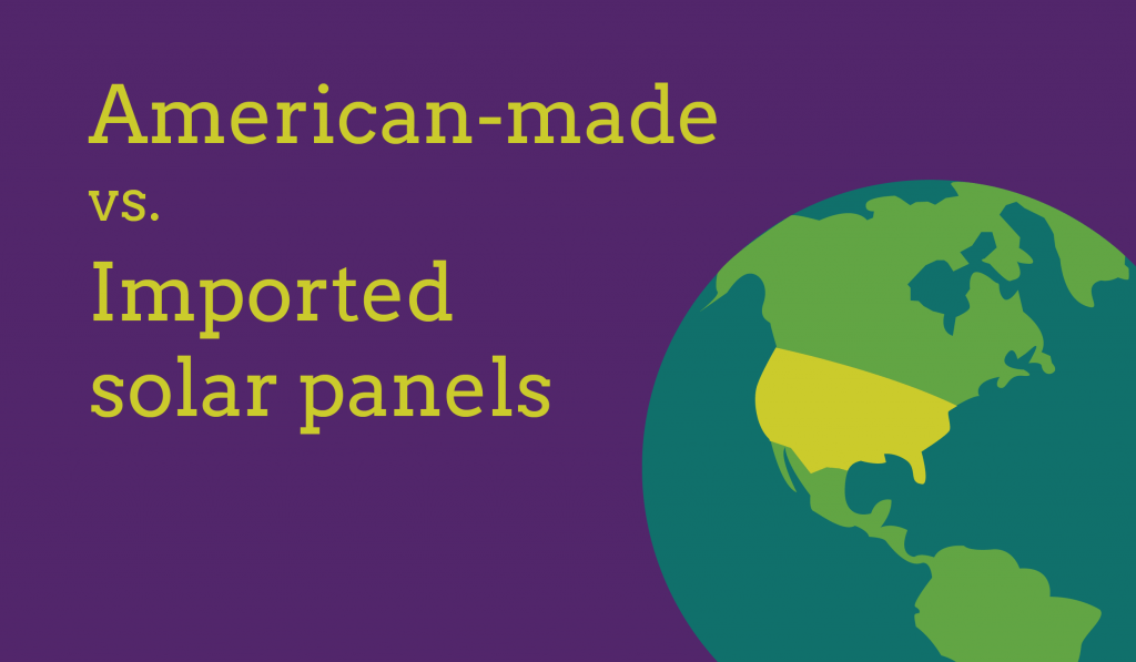 American-made vs imported solar panels with energysage