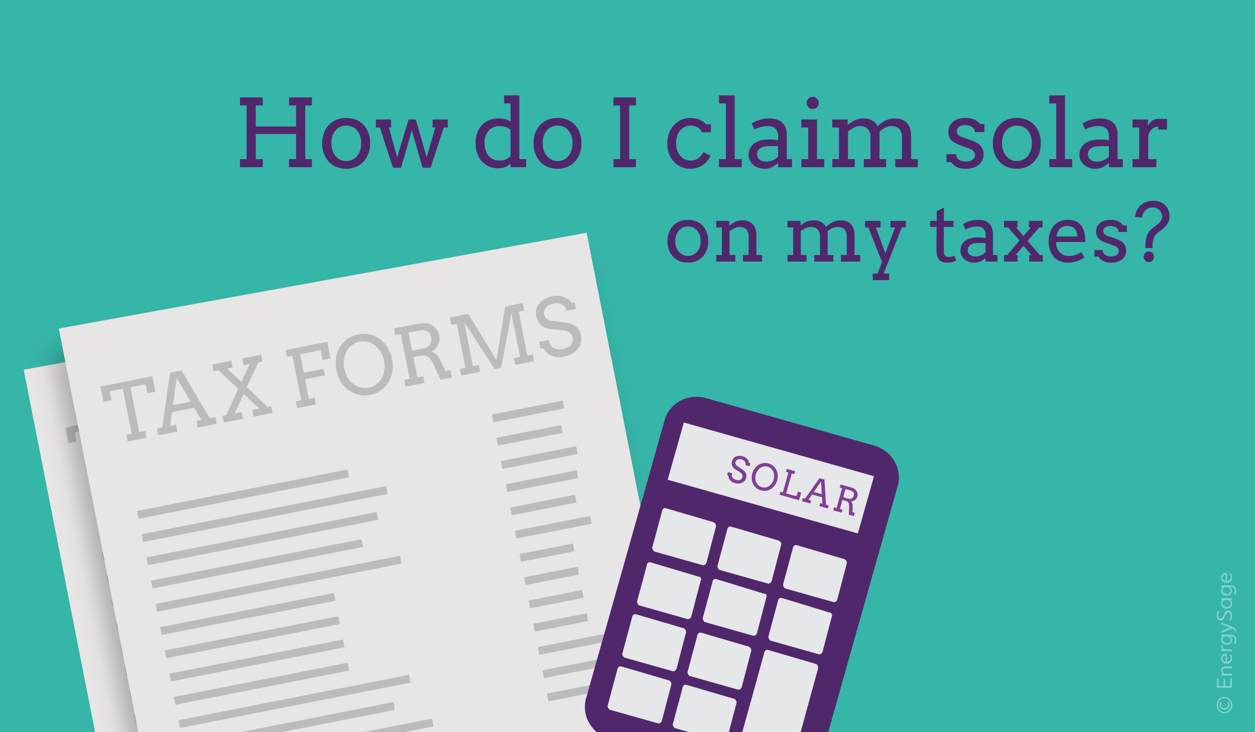How Do I Claim the Solar Tax Credit? | EnergySage