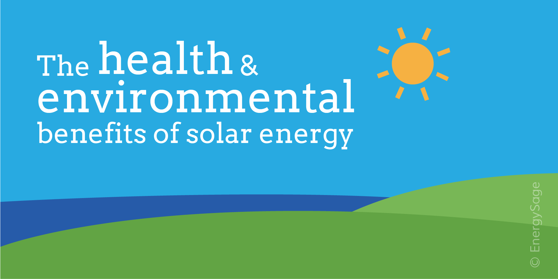 Health & Environmental Benefits of Solar Energy | EnergySage Blog