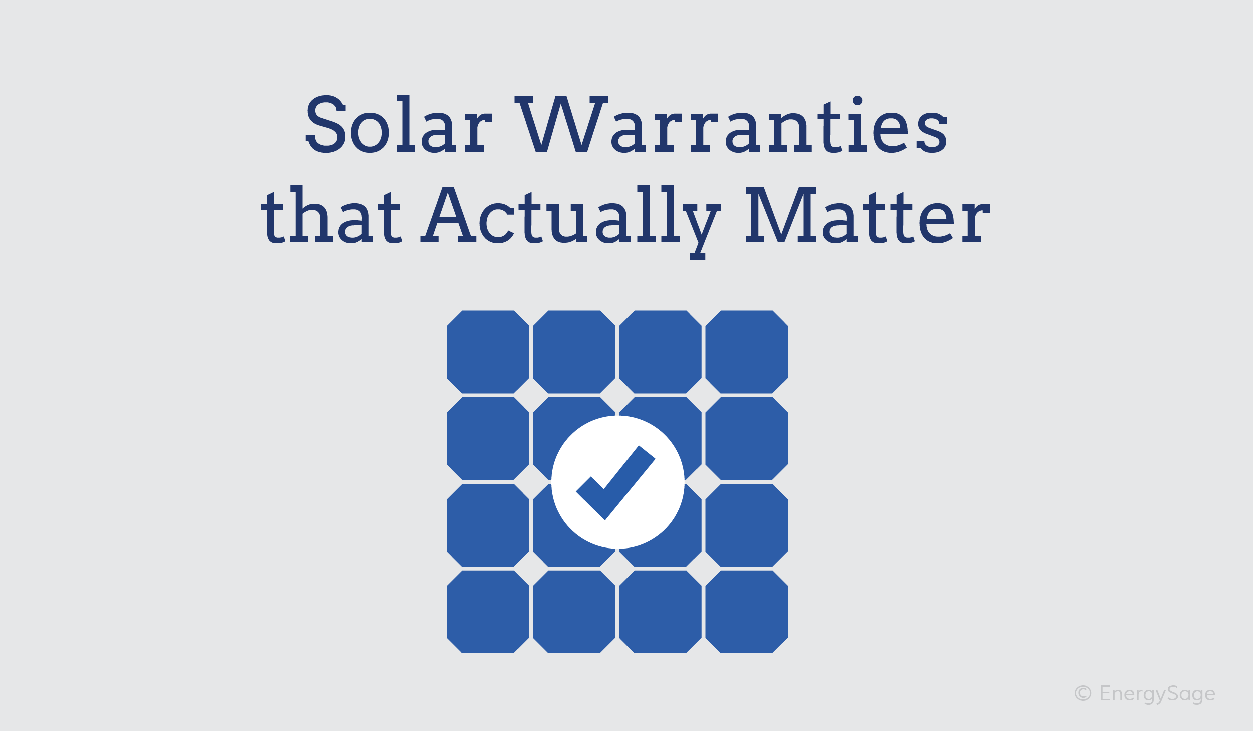 most important solar warranties