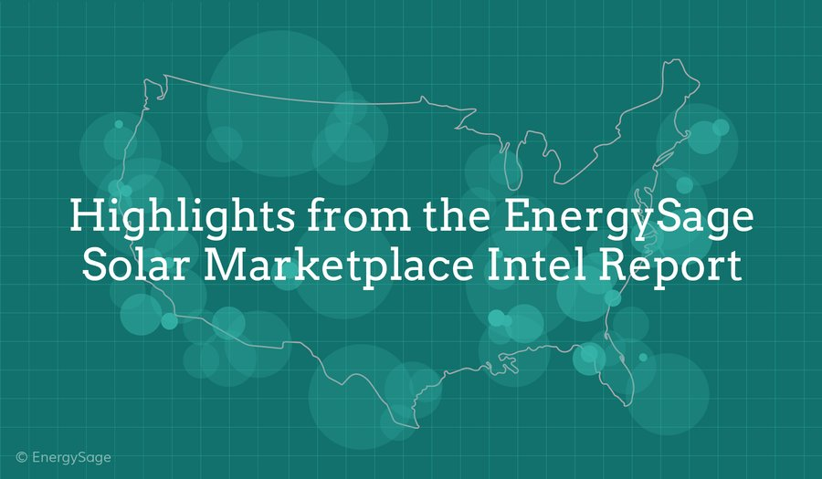 energysage solar marketplace intel report