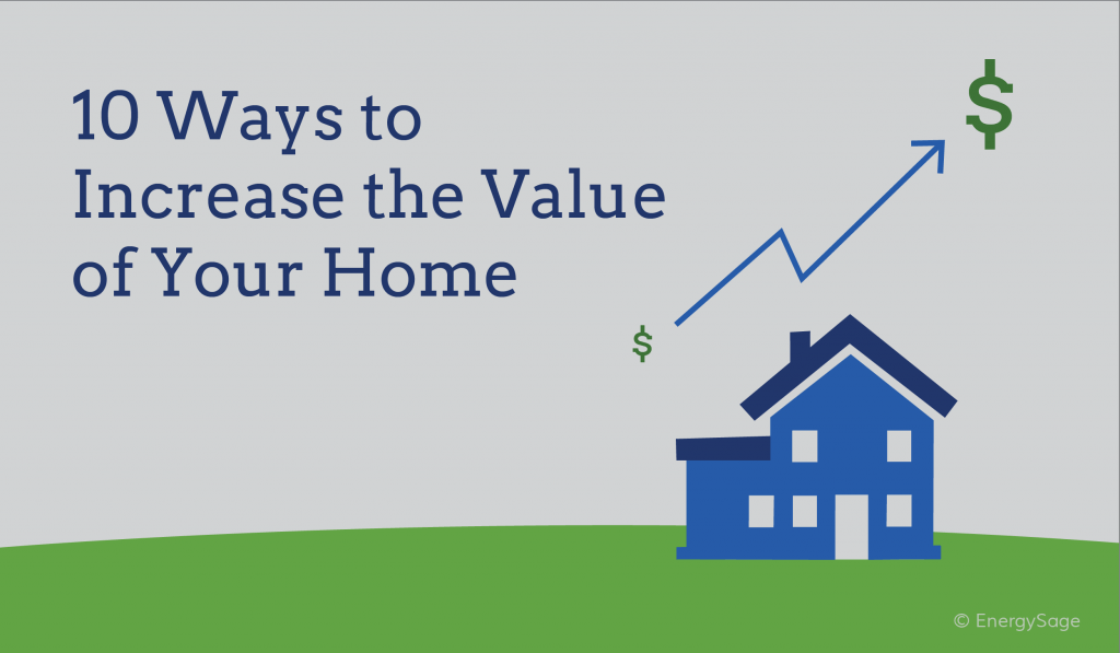 10 Ways To Increase The Value Of Your Home Solar News