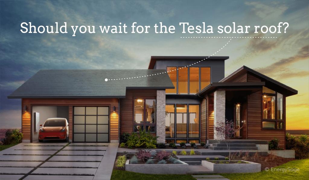 Should I Wait For Tesla Solar Roof
