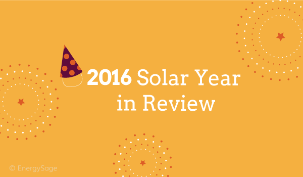 2016 solar year in review on EnergySage