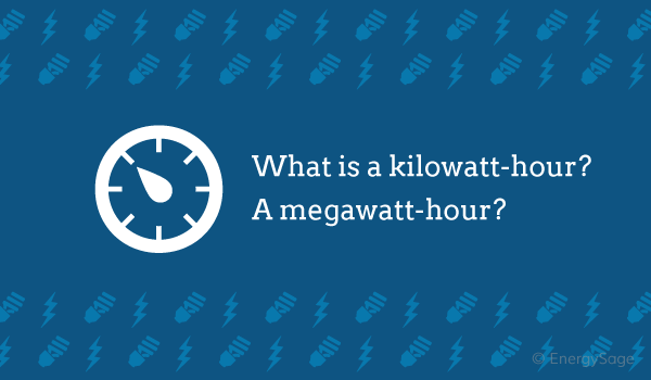 What Is A Kilowatt Hour