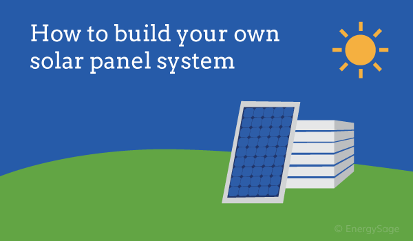 build your own solar panels EnergySage