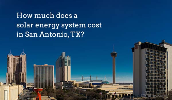 cost of solar panels san antonio texas