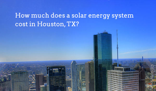 solar panel cost houston tx