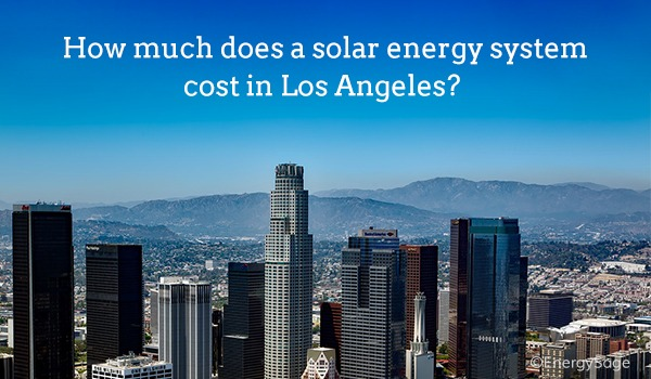 solar panel cost in Los Angeles