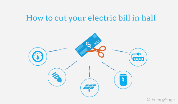 cut electric bill in half