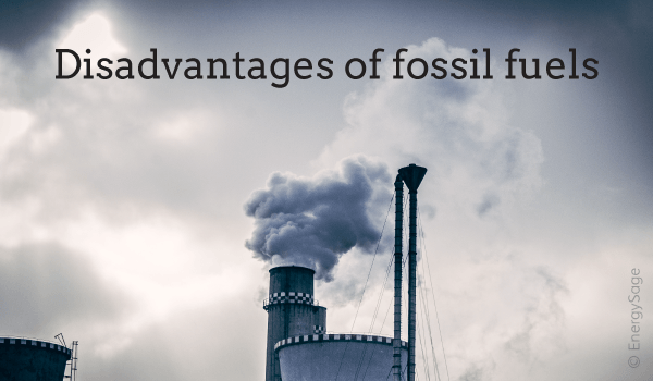 disadvantages of fossil fuels EnergySage