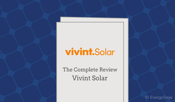 Vivint Solar Reviews & Ratings: What to Expect in 2019
