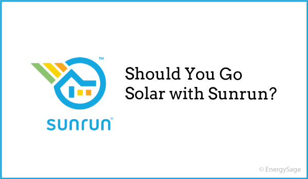 2019 Sunrun Reviews & Ratings: What to Expect | EnergySage